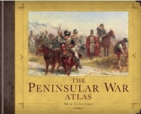 The Peninsular War Atlas (General Military)