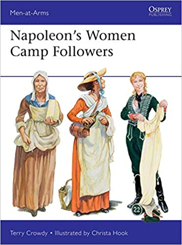 Napoleon's Women Camp Followers - Terry Crowdy